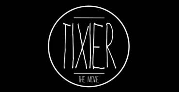 TIXIER THE MOVIE