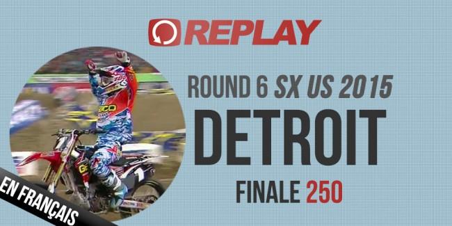 REPLAY 2015 SX US: Finale 250 Detroit Rd6 Est