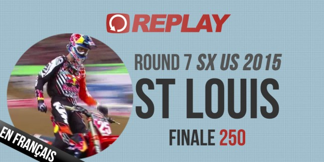 REPLAY 2015 SX US: Finale 250 St-Louis Rd7
