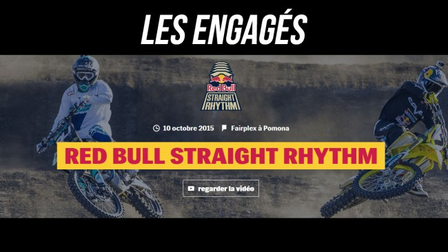 RED BULL STRAIGHT RHYTHM 2015: La liste des engagés