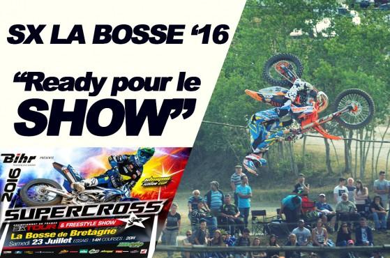 SX TOUR '16: Le supercross français débarque à La Bosse de Btgne
