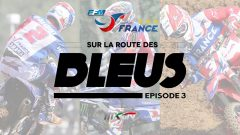 Motocross Des Nations 2016: Team France Épisode 3