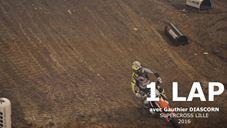 VIDEO: 1 tour avec Gauthier Diascorn au SX de Lille