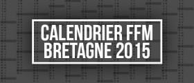 FFM: Le calendrier 2015 en projet
