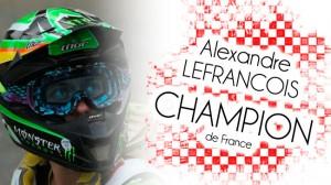 Alexandre LEFRANCOIS Champion de France !