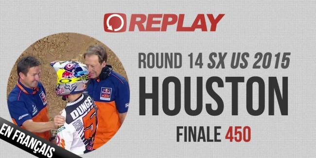 REPLAY 2015 SX US: Houston finale 450 en Français
