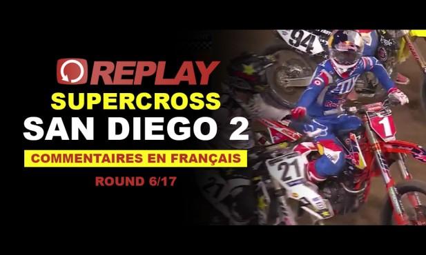REPLAY SX US 2016: San Diego 2 en Français