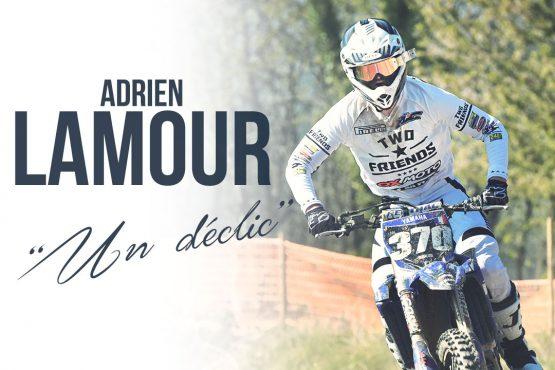 Adrien Lamour «Un déclic»
