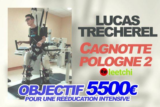 GÉNÉROSITÉ: LUCAS TRECHEREL A BESOIN DE VOUS !