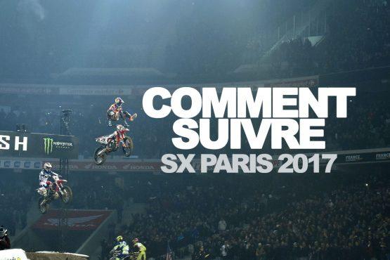 COMMENT SUIVRE LE SX DE PARIS 2017